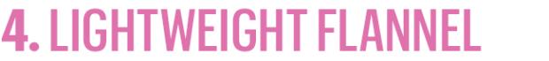 lightweightFlannel